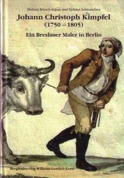 Johann Christoph Kimpfel (1750-1805) von Börsch-Supan,  Helmut, Scheunchen,  Helmut
