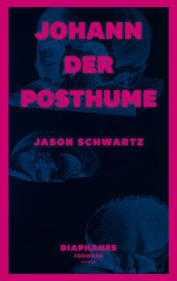 Johann der Posthume von Hofbauer,  Andreas L, Schwartz,  Jason