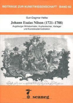 Johann Esaias Nilson (1721-1788) von Helke,  Gun D