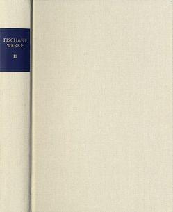 Johann Fischart: Sämtliche Werke / Band II: Eulenspiegel reimenweis von Fischart,  Johann, Seelbach,  Ulrich, Spengler,  W. Eckehart, Stimmer,  Tobias