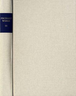 Johann Fischart: Sämtliche Werke / Band III. Das Sechste Buch vom Amadis (1572) von Fischart,  Johann, Roloff,  Hans-Gert, Seelbach,  Ulrich, Spengler,  W. Eckehart