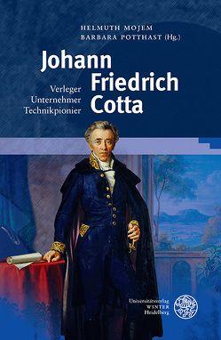 Johann Friedrich Cotta von Mojem,  Helmuth, Potthast,  Barbara