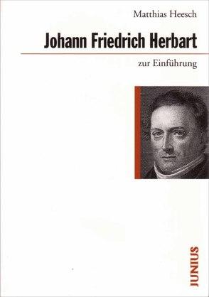 Johann Friedrich Herbart zur Einführung von Heesch,  Matthias