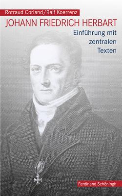 Johann Friedrich Herbart von Coriand,  Rotraud, Koerrenz,  Ralf