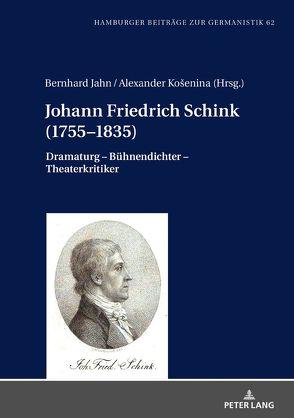 Johann Friedrich Schink (1755–1835) von Jahn,  Bernhard, Košenina,  Alexander