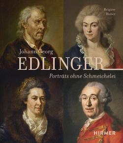 Johann Georg Edlinger von Huber,  Dr. Brigitte, München,  Städtische Galerie im Lenbachhaus und Kunstbau, Oberbayern,  Historischer Verein von, Stadtmuseum,  Münchner