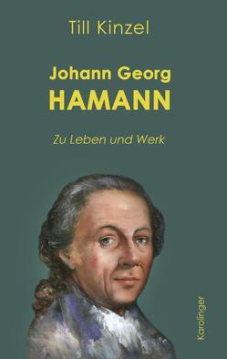 Johann Georg Hamann von Kinzel,  Till