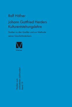 Johann Gottfried Herders Kulturentstehungslehre von Häfner,  Ralf