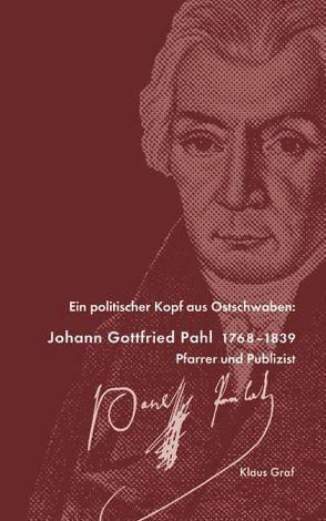 Johann Gottfried Pahl 1768-1839 von Gräf,  Klaus