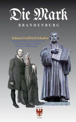 Johann Gottfried Schadow von Badstübner-Gröger,  Sibylle, Börsch-Supan,  Helmut, Michas,  Uwe, Mirsch,  Beate, Simson,  Jutta von