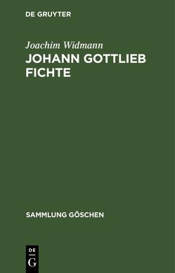 Johann Gottlieb Fichte von Widmann,  Joachim
