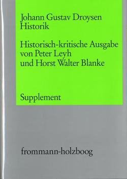 Johann Gustav Droysen: Historik / Supplementband von Blanke,  Horst Walter, Droysen,  Johann Gustav