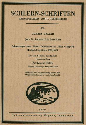 Johann Haller (aus St. Leonhard in Passeier) von Haller,  Ferdinand