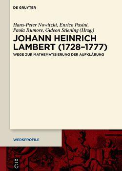Johann Heinrich Lambert (1728–1777) von Nowitzki,  Hans-Peter, Pasini,  Enrico, Rumore,  Paola, Stiening,  Gideon
