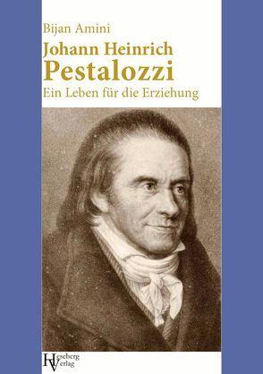 Johann Heinrich Pestalozzi von Amini,  Bijan