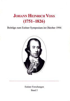 Johann Heinrich Voß (1751-1826) von Baudach,  Frank, Häntzschel,  Günter