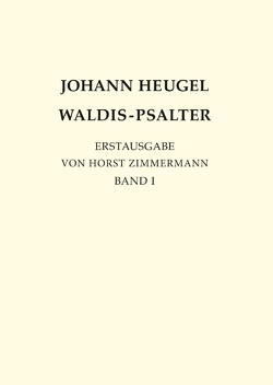 Johann Heugel: Waldis-Psalter von Zimmermann,  Horst