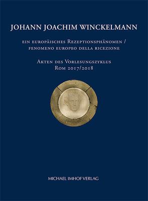 Johann Joachim Winckelmann von Dally,  Ortwin, Gazzetti,  Maria, Nesselrath,  Arnold