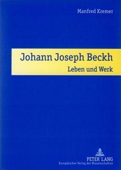 Johann Joseph Beckh von Kremer,  Manfred