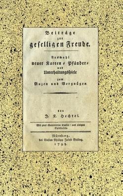 Johann Kaspar Hechtel: Beiträge zur geselligen Freude von Hechtel,  Johann Kaspar