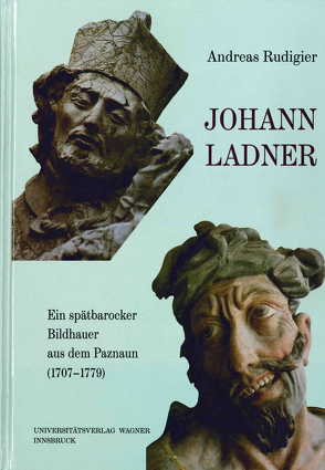 Johann Ladner (1707-1779) von Rudigier,  Andreas