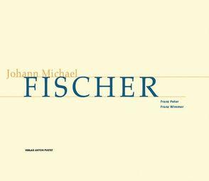 Johann Michael Fischer von Peter,  Franz, Wimmer,  Franz
