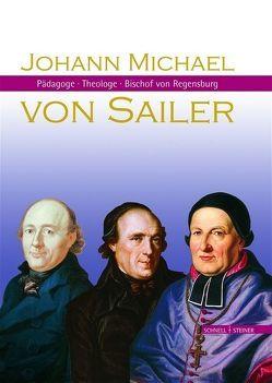 Johann Michael von Sailer von Chrobak,  Werner, Domkapitel Regensburg,  Domkapitel Regensburg, Mai,  Paul, Reidel,  Hermann