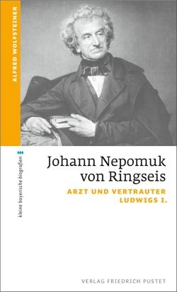 Johann Nepomuk von Ringseis von Wolfsteiner,  Alfred