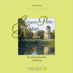 Johann Peter Hebel und der Schwetzinger Schlossgarten von Littmann,  Franz