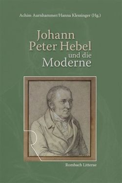 Johann Peter Hebel und die Moderne von Aurnhammer,  Achim, Klessinger,  Hanna
