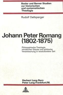Johann Peter Romang (1802-1875) von Dellsperger,  Rudolf