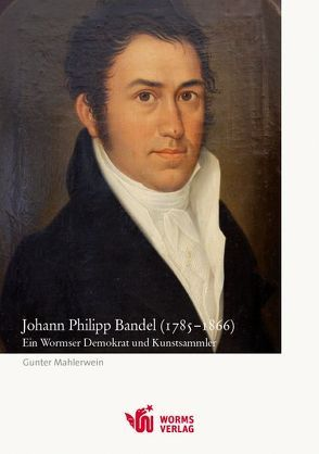 Johann Philipp Bandel (1785–1866) von Mahlerwein,  Gunter
