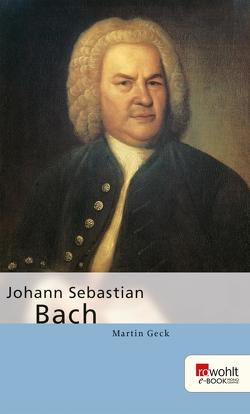 Johann Sebastian Bach von Geck,  Martin