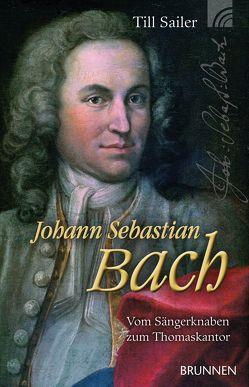Johann Sebastian Bach von Sailer,  Till