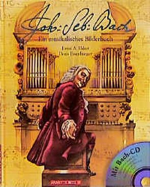 Johann Sebastian Bach von Eisenbuger,  Doris, Ekker,  Ernst A