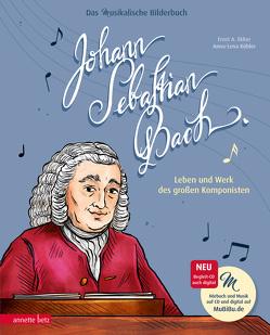 Johann Sebastian Bach (Das musikalische Bilderbuch mit CD) von Ekker,  Ernst A, Kühler,  Anna-Lena, Pauluth,  Josephine