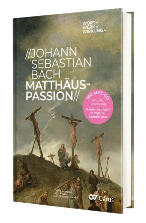 Johann Sebastian Bach – Matthäus-Passion von Marquard,  Reiner, Walter,  Meinrad
