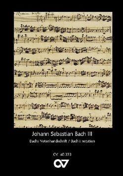 Johann Sebastian Bachs Notenhandschrift von Leisinger,  Ulrich
