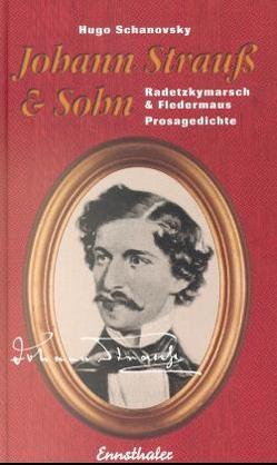 Johann Strauss & Sohn von Schanovsky,  Hugo