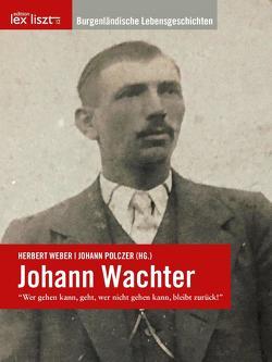 Johann Wachter von Herbert Weber | Johann Polczer