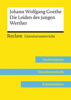 Johann Wolfgang Goethe: Die Leiden des jungen Werther (Lehrerband) von Bäuerle,  Holger