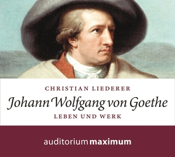 Johann Wolfgang von Goethe von Liederer,  Christian, Thielmann,  Axel
