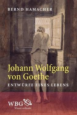 Johann Wolfgang von Goethe von Hamacher,  Bernd
