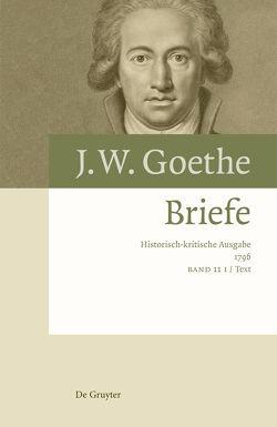 Johann Wolfgang von Goethe: Briefe / Briefe 1796 von Eckle,  Jutta, Kurscheidt,  Georg