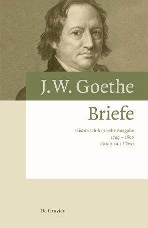 Johann Wolfgang von Goethe: Briefe / Briefe 1799 – 1800 von Barth,  Johannes, Kurscheidt,  Georg
