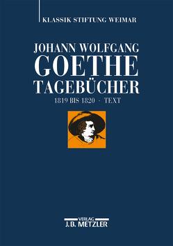 Johann Wolfgang von Goethe: Tagebücher von Ludwig,  Ariane, Mangold,  Sebastian, Zehm,  Edith
