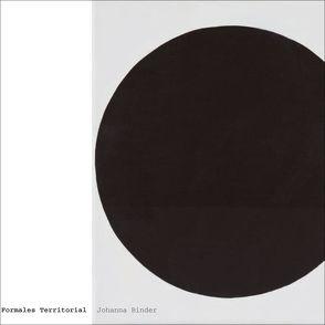 Johanna Binder – Formales Territorial von Galerie im Traklhaus