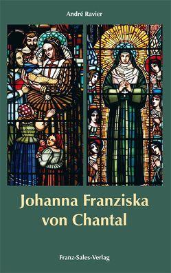 Johanna Franziska von Chantal von Nobis,  Anton, Prinz,  Gottfried, Ravier,  Andrè, Winklehner,  Herbert