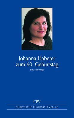 Johanna Haberer zum 60. Geburtstag von Kraft,  Friedrich, Ranft,  Almut