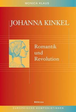 Johanna Kinkel von Klaus,  Monica Elke